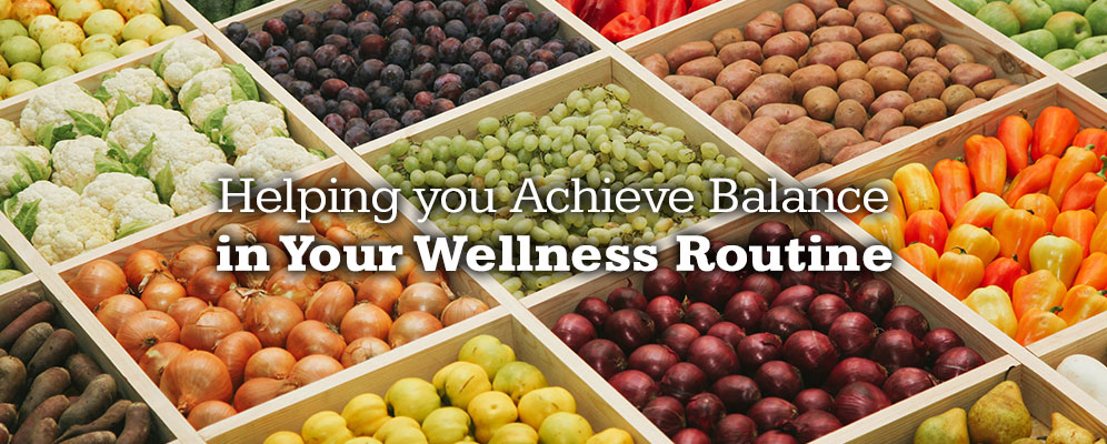 Helping you achieve balance in your wellness routine
